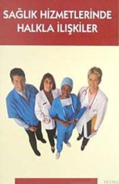 Sağlık Hizmetlerinde Halkla İlişkiler