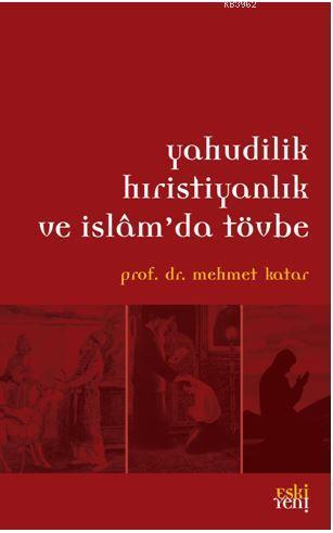 Yahudilik Hristiyanlık ve İslam'da Tövbe