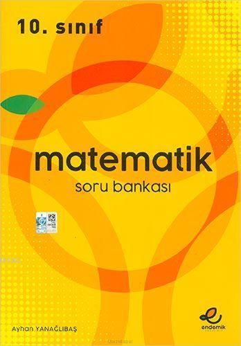 Endemik Yayınları 10. Sınıf Matematik Soru Bankası Endemik