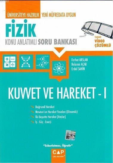 Çap Yayınları Üniversiteye Hazırlık Fizik Kuvvet ve Hareket 1 Konu Anlatımlı Soru Bankası Çap