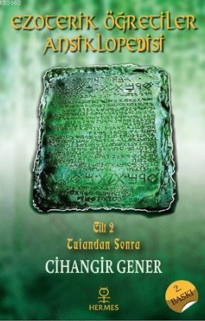 Ezoterik Öğretiler Ansiklopedisi Cilt 2; Tufandan Sonra