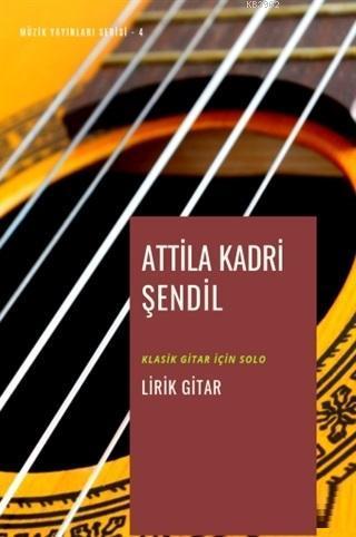 Lirik Gitar; Klasik Gitar için Solo