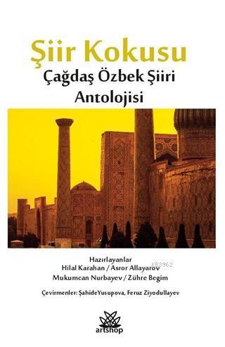 Şiir Kokusu Çağdaş Özbek Şiiri Antolojisi