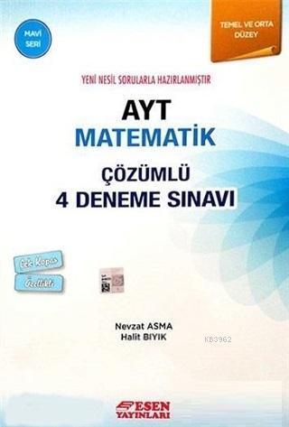 AYT Matematik Çözümlü 4 Deneme Sınavı - Mavi Seri