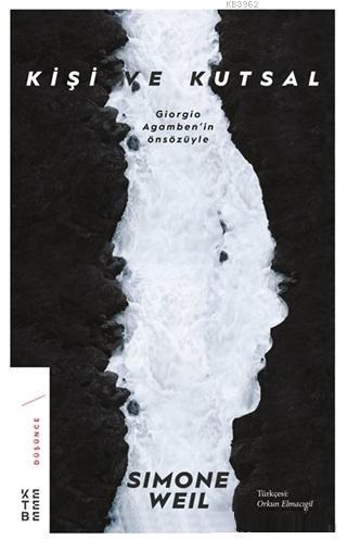 Kişi ve Kutsal; Giorgio Agamben'in Önsözüyle