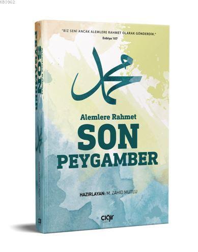 Alemlere Rahmet Son Peygamber (SAV)