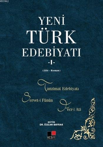 Yeni Türk Edebiyatı - I