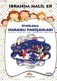 Öykülerle Osmanlı Padişahları