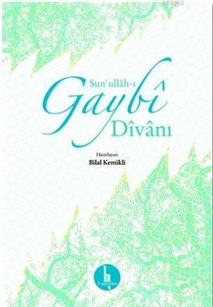 Sun'ullah-ı Gaybi Divanı