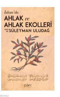 İslamda Ahlak ve Ahlak Ekolleri