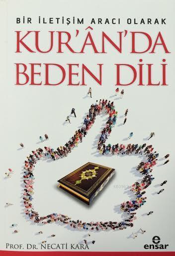 Bir İletişim Aracı Olarak Kur'an'da Beden Dili