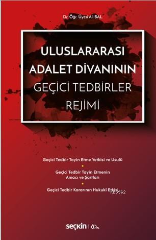 Uluslararası Adalet Divanının Geçici Tedbirler Rejimi