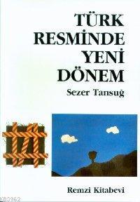 Türk Resminde Yeni Dönem