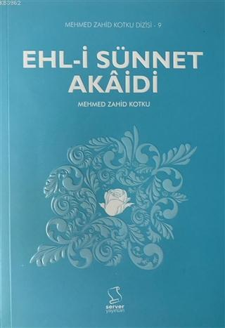 Ehl-i Sünnet Akaidi; Mehmed Zahid Kotku Dizisi - 9