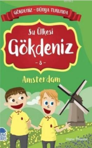 Gökdeniz Amsterdam Turunda / 2 Sınıf Okuma Kitabı