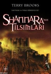 Shannara'nın Tılsımları; Shannara'nın Mirası 4. Cilt