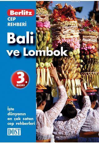 Bali & Lombok Cep Rehberi
