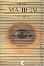Mahrem; Görmeye ve Görülmeye Dair Bir Roman