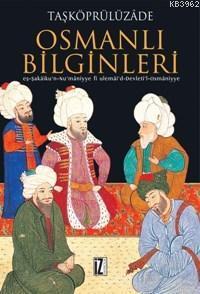 Osmanlı Bilginleri; Eş-şekâiku'n-nu'mâniyye Fi Ulemâi'd-devleti'l-osmâniyye