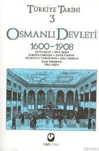 Türkiye Tarihi 3 - Osmanlı Devleti 1600-1908