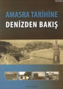 Amasra Tarihine Denizden Bakış