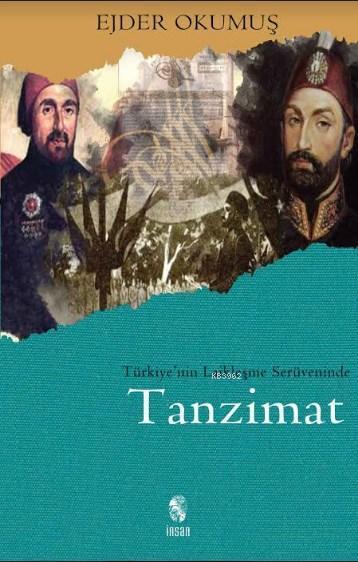 Türkiye'nin Laikleşme Serüveninde Tanzimat