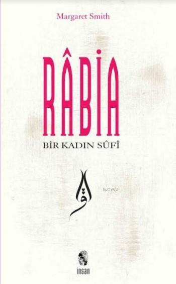 Rabia Bir Kadın Sufi