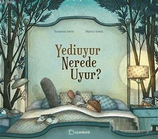 Yediuyur Nerede Uyur?