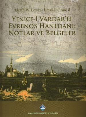 Yenice-i Vardar'lı Evrenos Hanedanı Notlar ve Belgeler