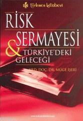 Risk Sermayesi & Türkiye'deki Geleceği