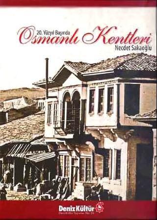 20. Yüzyıl Başında| Osmanlı Kentleri