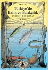 Türkiye'de Balık ve Balıkçılık