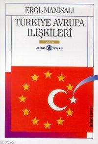 Türkiye Avrupa Ilişkileri