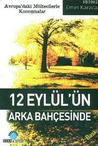 12 Eylül´ün Arka Bahçesinde