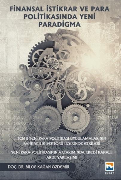 Finansal İstikrar ve Para Politikasında Yeni Paradigma