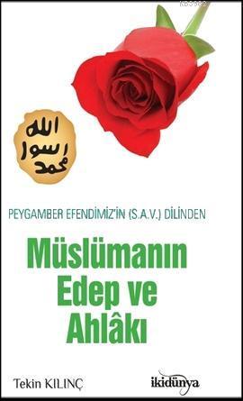Müslüman Edep ve Ahlakı