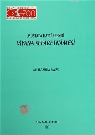 Mustafa Hatti Efendi  Viyana Sefernamasi