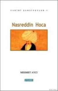 Nasreddin Hoca; Tarihi Şahsiyetler 1