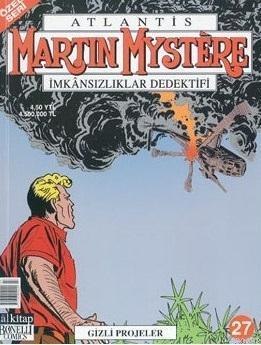 Atlantis (Özel Seri) Sayı: 27 Gizli Projeler Martin Mystere İmkansızlıklar Dedektifi