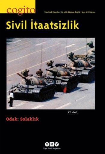 Cogito 67 - Sivil İtaatsizlik; Odak: Solaklık