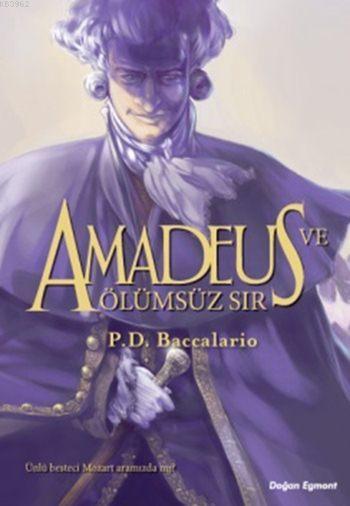 Amadeus ve Ölümsüz Sır (9+ Yaş)