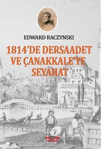 1814'de Dersaadet ve Çanakkale'ye Seyahat
