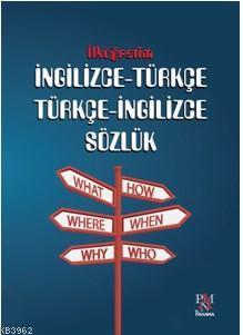 İlköğretim İngilizce Türkçe - Türkçe İngilizce  Sözlüğü