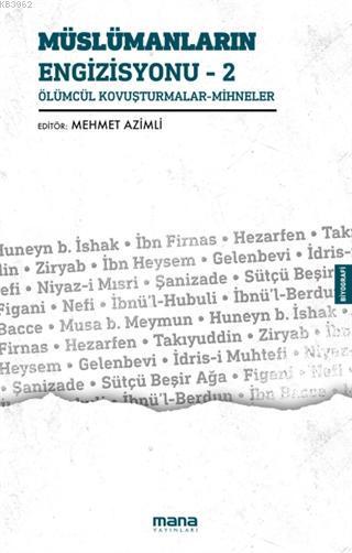 Müslümanların Engizisyonu - 2; Ölümcül Kovuşturmalar - Mihneler