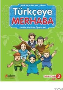Türkçeye Merhaba A-1-2 Ders Kitabı+Çalışma Kitabı; (Ders Kitabı 2)