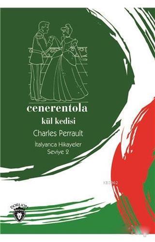 Cenerentola / Kül Kedisi - İtalyanca Hikayeler Seviye 2