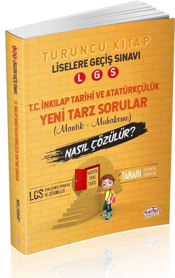 Editör 8. Sınıf İnkılap Tarihi ve Atatürkçülük Mantık Muhakeme Soruları Nasıl Çözülür?