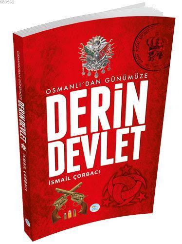 Osmanlıdan Günümüze Derin Devlet