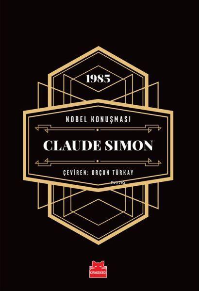 Nobel Konuşması - Claude Simon - 1985