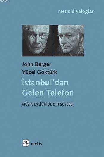 İstanbul'dan Gelen Telefon; Müzik Eşliğinde Bir Söyleşi